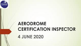 Aerodrome Certification Inspector