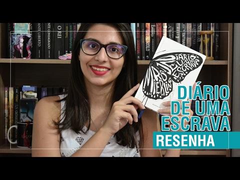 RESENHA - DIÁRIO DE UMA ESCRAVA   CANTINHO GEEK
