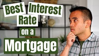 How to get the best interest rate on a mortgage when buying your first home