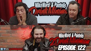 2 Drink Minimum - Episode 122
