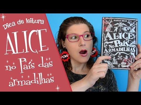 Alice no País das Armadilhas | Dica de leitura Vivendo Sentimentos