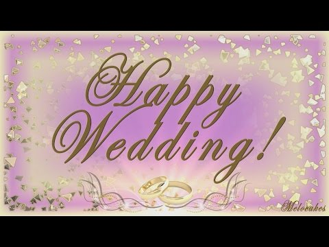 👰 🤵Happy Wedding Greeting !!!👰 🤵Video Greeting Cards