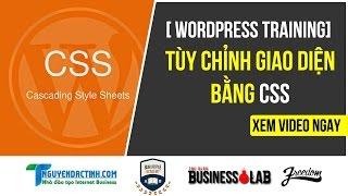 [WordPress Training] Tùy chỉnh giao diện WordPress bằng CSS? CSS cơ bản