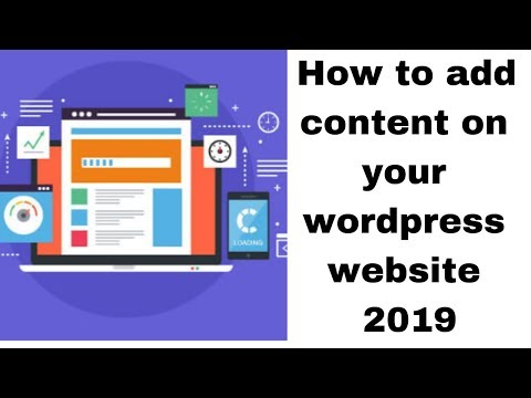 How to add content on your wordpress website 2019