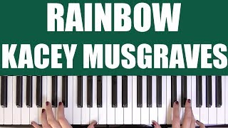 HOW TO PLAY: RAINBOW - KACEY MUSGRAVES