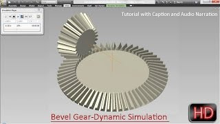 Bevel Gear-Dynamic Simulation-Autodesk Inventor (with Caption And Audio Narration)
