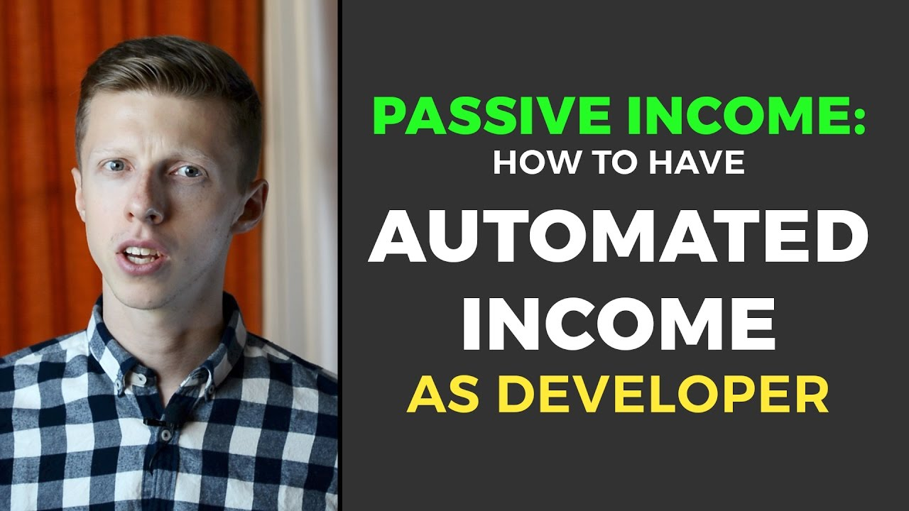 Passive Income: Developer's Way For Automated Cash