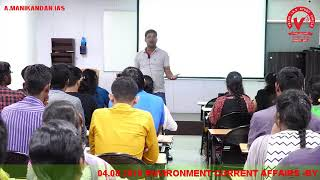 Environmental Current Affairs | Part 3 | Mr Manikandan IAS