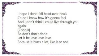 Bowling for Soup - Don't Let It Be Love Lyrics