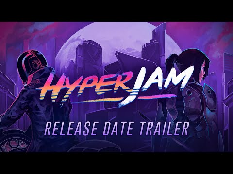Hyper Jam | Release Date Trailer thumbnail