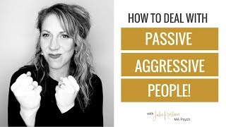 Passive aggression.  We've all experienced it and probably done it ourselves.  But in our lives