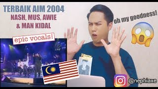 TERBAIK AIM 2004 Nash,Mus,Awie & Man Kidal | REACTION