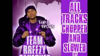 Chris Brown Ft. Juelz Santana & Lil Wayne- Poppin Remix (Chopped & Slowed By DJ Tramaine713)