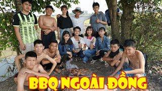 Tiệc Nướng BBQ Giữa Đồng Siêu Độc - Con Nit channel