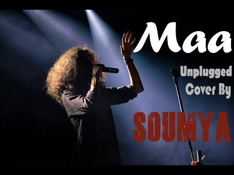 Maa - Unplugged | ?? - ????? | James | Cover By Soumya