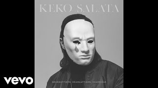 Keko Salata   Pari Kilometriä (Audio) Ft. Diandra