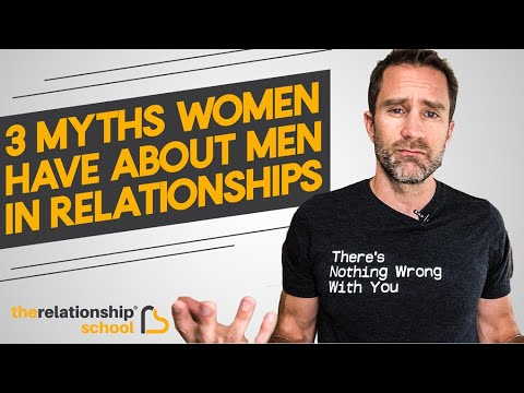 3 myths women have about men in romantic relationships