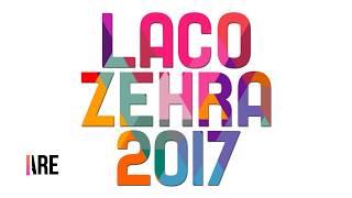 Laco Zehra 2017 MIX