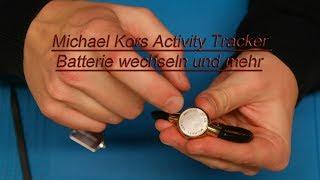 Michael Kors Activity Tracker Batterie wechseln und mehr