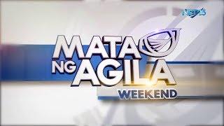 WATCH: Mata ng Agila Weekend - July 11, 2020