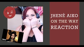 Jhené Aiko - On The Way - REACTION