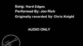Hard Edges - Jon Rich (Chris Knight Cover)
