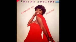 thelma houston - reachin' all around my love