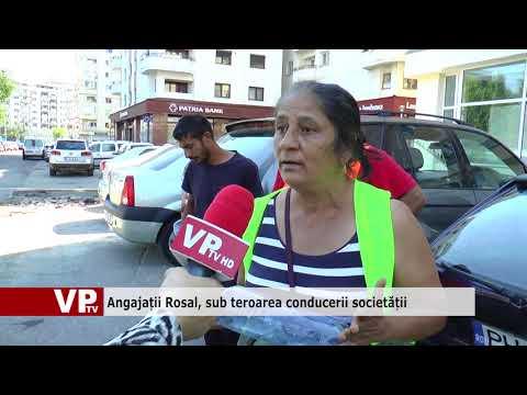 Angajații Rosal, sub teroarea conducerii societății