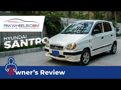 Hyundai Santro 2005 | Owner's Review | PakWheels
