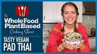 Plant Based Vegan Pad Thai