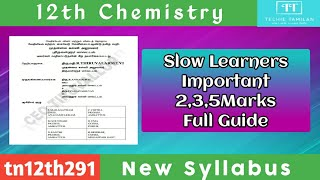 12th Chemistry Slow learners Important 2,3,5Marks Full Guide (Tamil Medium) | CEO Thiruvallur - Download this Video in MP3, M4A, WEBM, MP4, 3GP