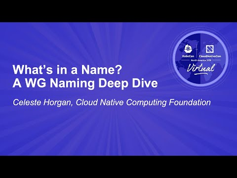 Image thumbnail for talk What's in a Name? A WG Naming Deep Dive