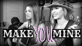 """Make You Mine"" High Valley COVER 