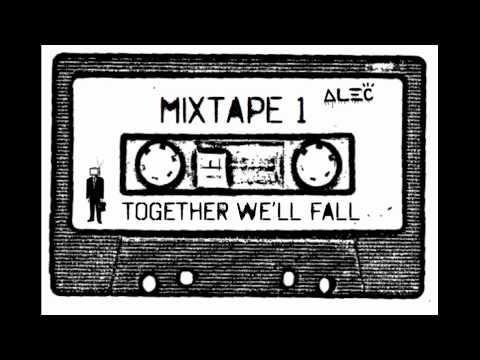 Together We'll Fall Lyrics – Alec Benjamin