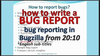 Bug Reporting in Software Testing | bug report example | How to report bug in Bugzilla