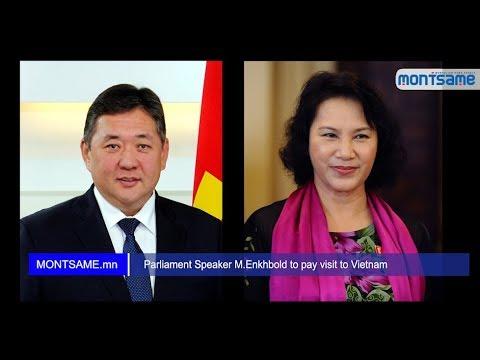 Parliament Speaker M.Enkhbold to pay visit to Vietnam