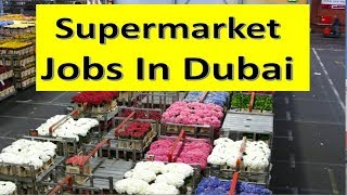 Supermarket Jobs In Dubai Anyone Can Apply Online Only 2019 | Hindi Urdu |
