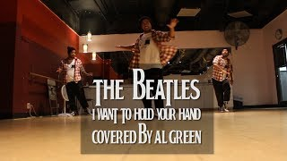 The Beatles - I Want To Hold Your Hand (Al Green Cover) Freestyle Dance | #GlobalBeatlesDay