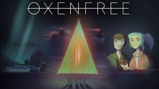 OXENFREE iOS / PC / Xbox One Gameplay Video