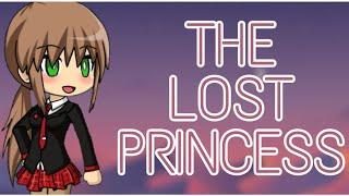 The Lost Princess   S1 EP1   Gacha Studio