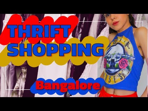 Thrift shopping in Bangalore + HAUL