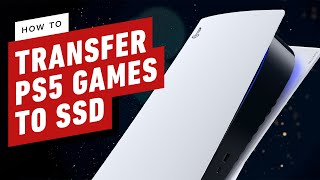 PlayStation 5: How to Transfer PS5 Games To and From an SSD