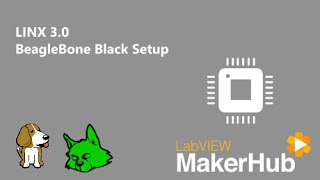 LabVIEW for BeagleBone Black and Raspberry Pi 2 & 3 [LabVIEW MakerHub]