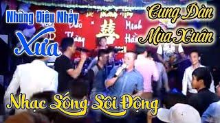 cung-dan-mua-xuan-cuc-hay-cuc-boc-nhac-song-dam-cuoi-nhac-song-song-day