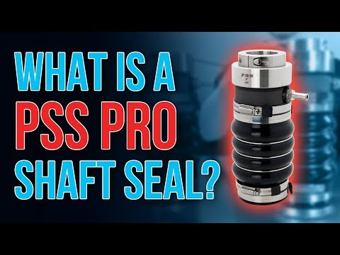 What Is The PSS PRO Shaft Seal?
