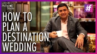 How To Plan A Destination Wedding | #fame School Of Style