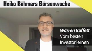 Das können Sie von Warren Buffett lernen