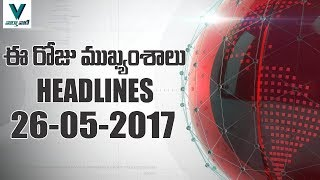 Today's News Headlines 26 -  05 -  2017  -  Vaartha Vaani