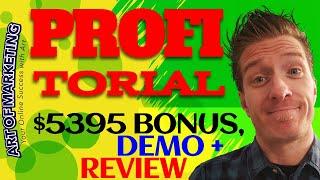 ProfiTORIAL Review, Demo, $5395 Bonus, Profitorial Review