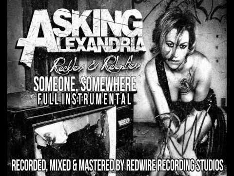 Asking Alexandria - Someone, Somewhere FULL INSTRUMENTAL COVER